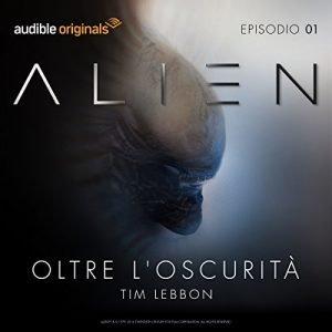 Alien: Oltre l'Oscurità: dicembre 2016